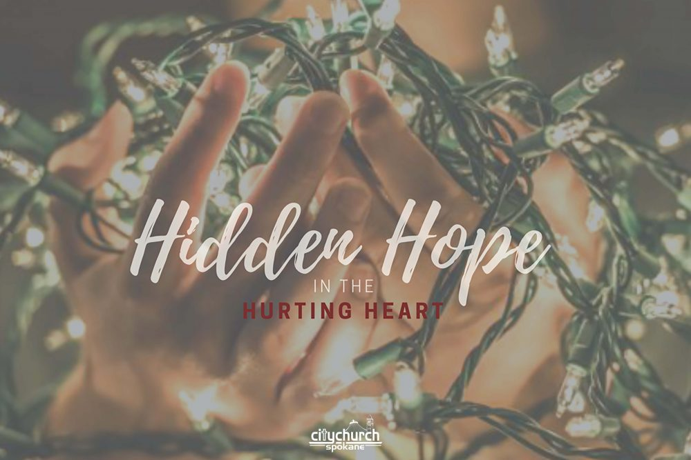 Hidden Hope in the Hurting Heart